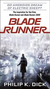 Blade Runner - Dick, Philip K.