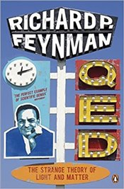 QED : Strange Theory of Light and Matter - Feynman, Richard Phillips