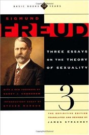 Three Essays on the Theory of Sexuality - Freud, Sigmund