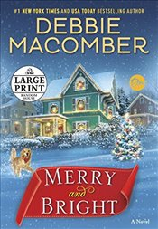 Merry and Bright  - Macomber, Debbie