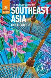 Rough Guide to Southeast Asia On A Budget (Rough Guides) - Guides, Rough