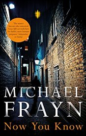 Now You Know - Frayn, Michael
