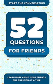 52 Questions for a Better Friendship - Hellstrom, Travis