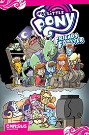 My Little Pony: Friends Forever Omnibus, Vol. 3 - Whitley, Jeremy