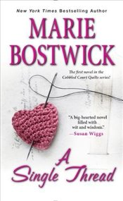 Single Thread (Cobbled Court Quilts) - Bostwick, Marie