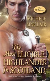 Most Eligible Highlander in Scotland (McTiernays) - Sinclair, Michele