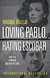 Loving Pablo, Hating Escobar - Vallejo, Virginia
