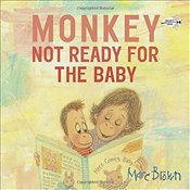 Monkey : Not Ready for the Baby - Brown, Marc