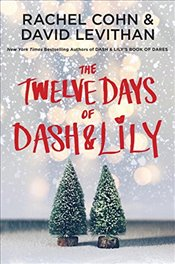 Twelve Days of Dash and Lily - Cohn, Rachel