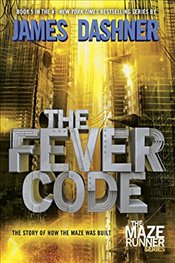 Fever Code : Book Five  - Dashner, James