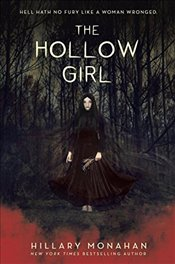 Hollow Girl - Monahan, Hillary