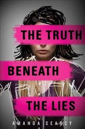 Truth Beneath the Lies - Searcy, Amanda