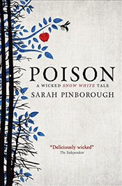 Poison : Fairy Tales 1 - Pinborough, Sarah