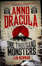 Anno Dracula : One Thousand Monsters - Newman, Kim