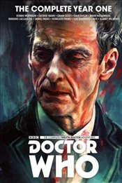 Doctor Who : The Twelfth Doctor Complete Year One - Morrison, Robbie