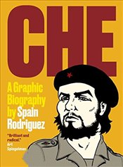 Che : A Graphic Biography - Rodriguez, Spain