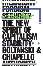 New Spirit of Capitalism - Chiapello, Luc Boltanski and Eve