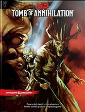 Tomb of Annihilation : Dungeons & Dragons -