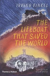 Lifeboat that Saved the World - Finkel, Irving