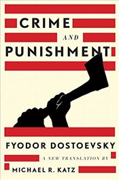 Crime and Punishment: A New Translation - Dostoyevski, Fyodor Mihayloviç