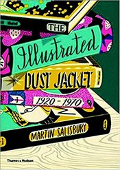Illustrated Dust Jacket : 1920-1970 - Salisbury, Martin