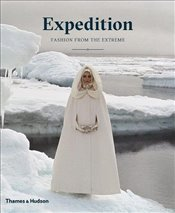 Expedition : Fashion from the Extreme - Mears, Patricia