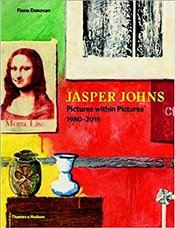 Jasper Johns : Pictures Within Pictures 1980–2015 - Donovan, Fiona