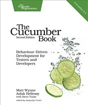 Cucumber Book: Behaviour-Driven Development for Testers and Developers - Wynne, Matt