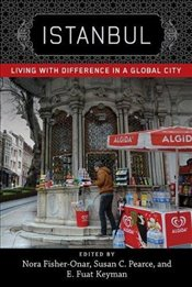 Istanbul : Living with Difference in a Global City - Fisher-onar, Nora