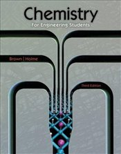 Chemistry for Engineering Students 3E - Brown, Lawrence