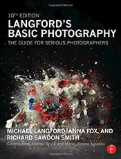 Langfords Basic Photography : The Guide for Serious Photographers - Langford, Michael