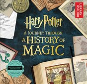 Harry Potter : A Journey Through a History of Magic -