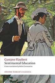 Sentimental Education - Flaubert, Gustave