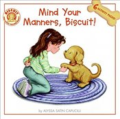 Mind Your Manners, Biscuit! - Capucilli, Alyssa Satin