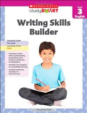 Writing Skills Builder, Level 3 (Scholastic Study Smart) - Scholastic,