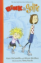 Bink & Gollie (Bink and Gollie) - Dicamillo, Kate