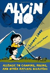 Allergic to Camping, Hiking, and Other Natural Disasters (Alvin Ho (Paperback)) - Look, Lenore