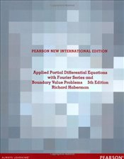 Applied Partial Differential Equations with Fourier Series and Boundary Value Problems 5e PNIE - Haberman, Richard