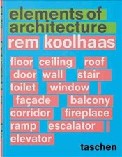 Rem Koolhaas : Elements of Architecture - Koolhaas, Rem