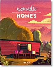 Nomadic Homes : Architecture on the Move - Jodidio, Philip