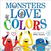 Monsters Love Colors - Austin, Mike