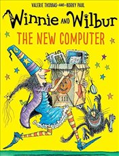 Winnie and Wilbur : The New Computer - Thomas, Valerie