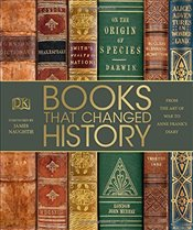 Books That Changed History : From the Art of War to Anne Franks Diary - DK,