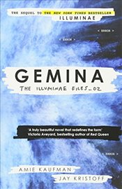 Gemina : The Illuminae Files Book 2 - Kaufman, Amie