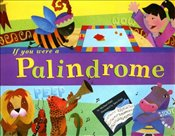 If You Were a Palindrome (Word Fun) - Dahl, Michael