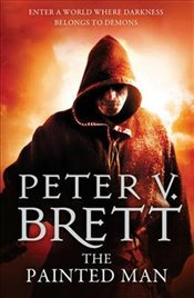 Painted Man : The Demon Cycle, Book 1 - Brett, Peter V.
