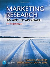 Marketing Research 5e : An Applied Approach - MALHOTRA, NARESH K.