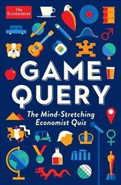 Game Query : The Mind-Stretching Economist Quiz -