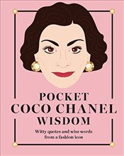 Pocket Coco Chanel Wisdom  -