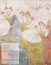 Gardners Art through the Ages: A Global History, Volume I: 1 - Kleiner, Fred